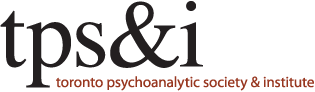 Toronto Psychoanalytic Society & Institute