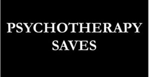 Psychotherapy Saves